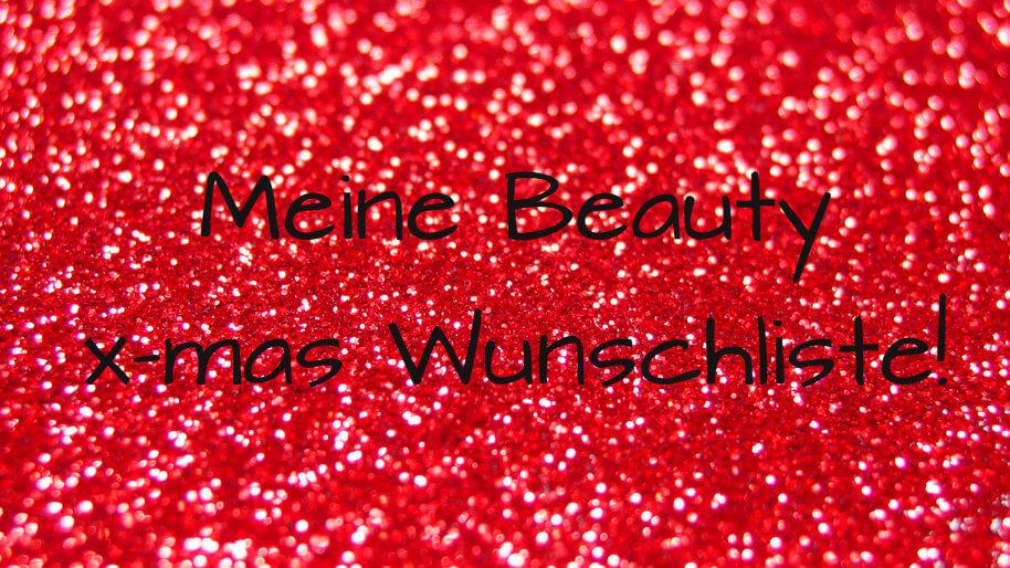 beitragsbild-beauty-wunschliste-xmas